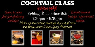 Cocktail Class & Jam Party