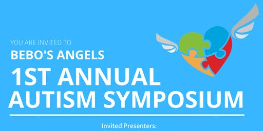 1st Annual Bebo's Angels Autism Symposium