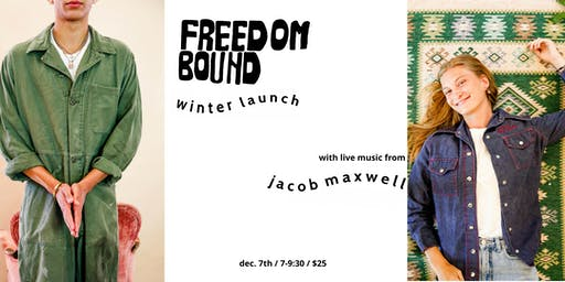 Freedombound Winter Launch + Live Music from Jacob Maxwell