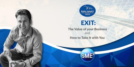 EXIT: The Value of your Business and How to Take It with You tickets