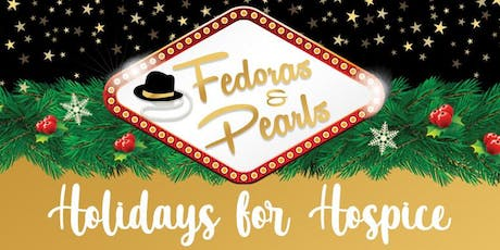 Holidays for Hospice - Fedoras and Pearls tickets