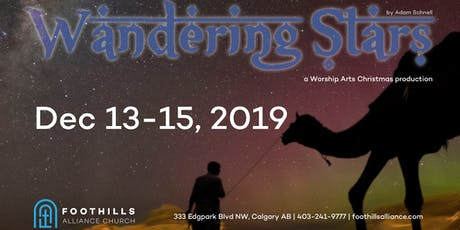 Wandering Stars- a foothills worship arts original presentation tickets