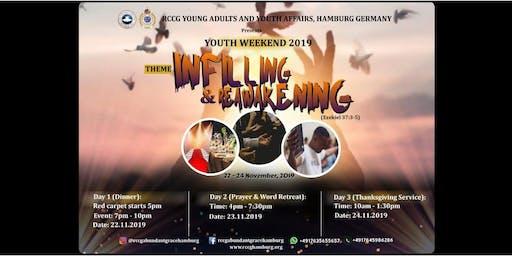 Infilling & Reawakening (Youth Weekend)