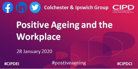 Positive Ageing and the Workplace - Colchester and Ipswich Group tickets