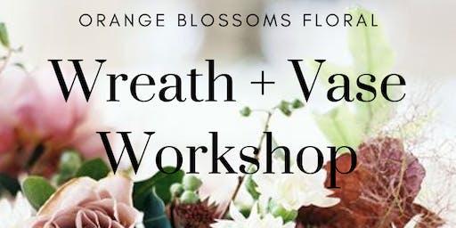 Wreath + Vase Workshop