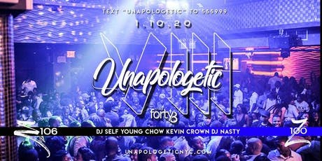 *UNAPOLOGETIC 8   NO REGRETS   DJ SELF   YOUNG CHOW   KEVIN CROWN   NASTY tickets