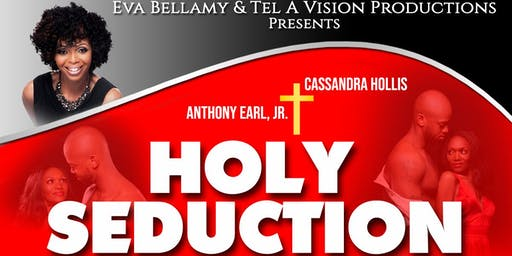 Holy Seduction Stage Play
