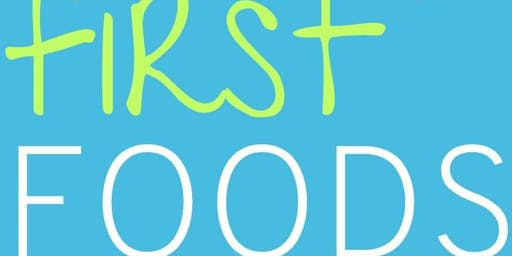 First Foods Weaning