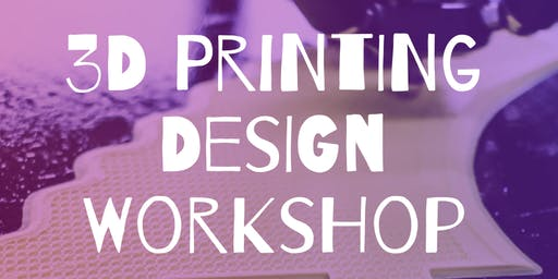 3D Printing Design Workshop