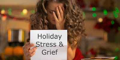 Coping with Stress and Grief During the Holidays