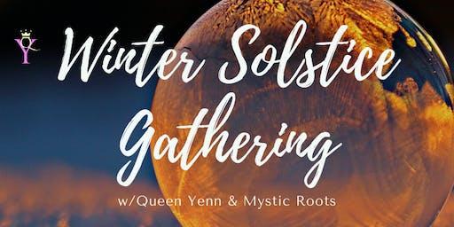 Winter Solstice Gathering w/ Queen Yenn & Mystic Roots