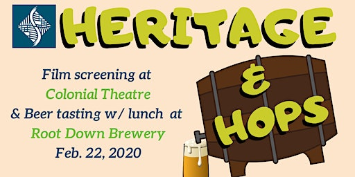 Root Down Brewery & Colonial Theatre (Heritage & Hops)