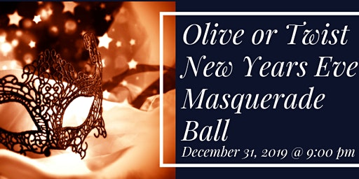 Olive or Twist Masquerade Ball