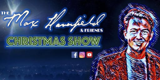 Max Haverfield & Friends Christmas Show - Oakley