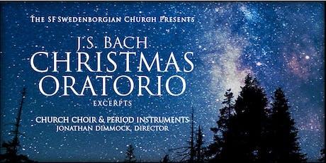 Bach Christmas Oratorio at the Swedenborgian Church 7:30pm tickets