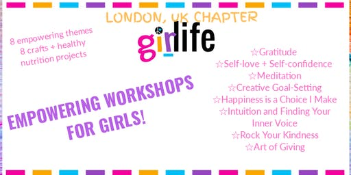 GiRLiFE Empowerment Workshops: SELF-LOVE & SELF-CONFIDENCE