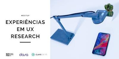 EXPERIÊNCIAS EM UX RESEARCH