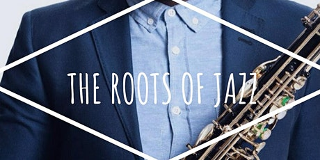 Roots of Jazz tickets