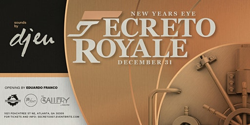 Secreto Royale: New Years Eve 2019 with DJ EU