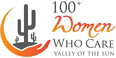 100+ Women Who Care Valley of the Sun - Q1 Giving Circle in East Valley tickets