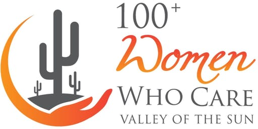 100+ Women Who Care Valley of the Sun - Q1 Giving Circle in East Valley