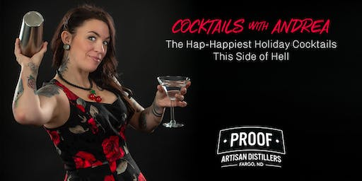 Cocktails with Andrea: The Hap-Happiest Holiday Cocktails this Side of Hell