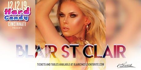 Hard Candy Cincinnati with Blair St Clair  tickets