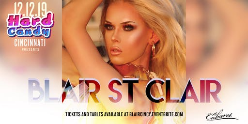Hard Candy Cincinnati with Blair St Clair
