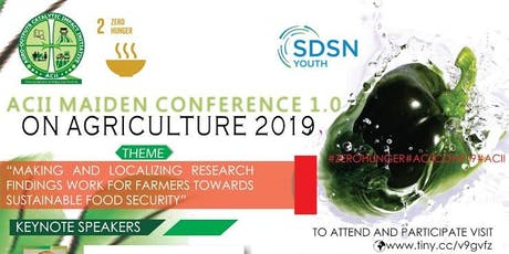 ACII Maiden Conference 1.0 on Agriculture 2019 tickets