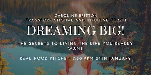 Dreaming Big Workshop at Real Food Kitchen