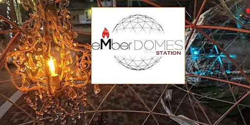 eMberDOME RESERVATIONS - Dec. 10 - Dec. 28