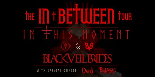In This Moment- In Between Tour- Black Veil Brides