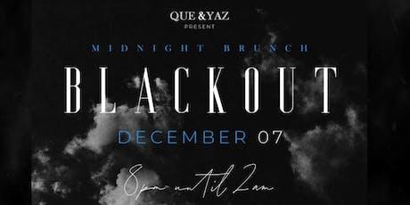 MIDNIGHT BRUNCH BLACKOUT tickets