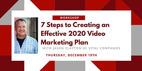 Vital Workshop: 7 Steps to Creating an Effective 2020 Video Marketing Plan tickets