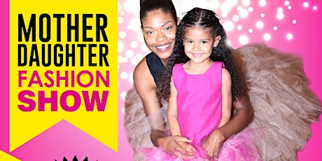 Mother Daughter Fashion Show tickets