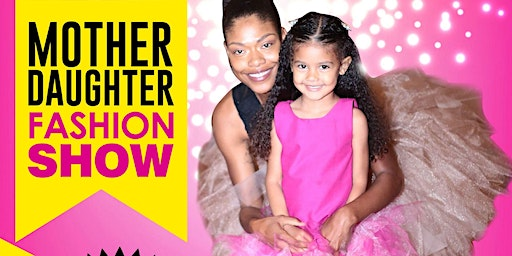 Mother Daughter Fashion Show