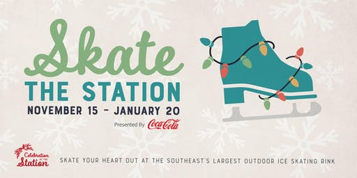 SKATE THE STATION Presented by Coca - Cola @ Atlantic Station 2019-2020