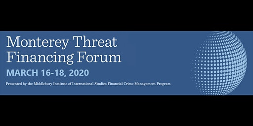 Monterey Threat Financing Forum: Cyber-Enabled Financial Crime