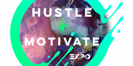 Hustle and Motivate Expo tickets