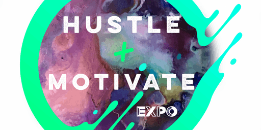 Hustle and Motivate Expo