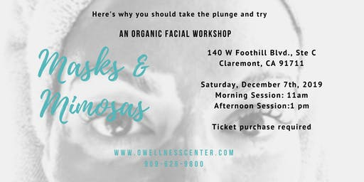 Masks & Mimosas: An Organic Facial Workshop