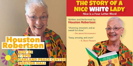 The Story of a Nice White Lady: Nice is a Four-letter Word tickets