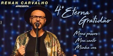 4. Eterna Gratidão - Renan Carvalho ingressos