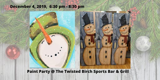 Paint Party @ The Twisted Birch Sports Bar & Grill