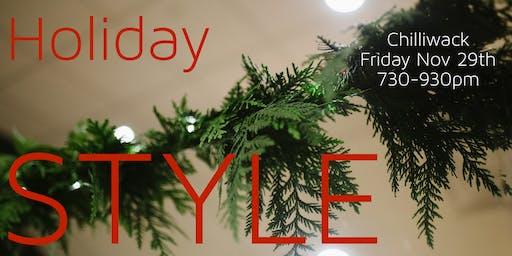 Holiday Style - CHILLIWACK