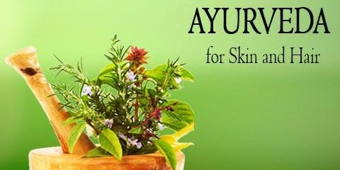Heal Your Skin and Hair with Ayurveda
