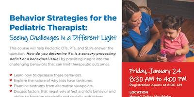 Behavior Strategies for the Pediatric Therapist