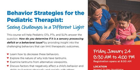 Behavior Strategies for the Pediatric Therapist tickets