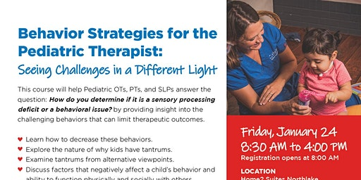 Behavior Strategies for the Pediatric Therapist