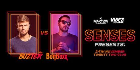 Function Presents   Senses #5 Buzter vs Bonboxx tickets